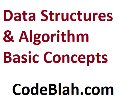 Data Structures & Algorithm Basic Concepts