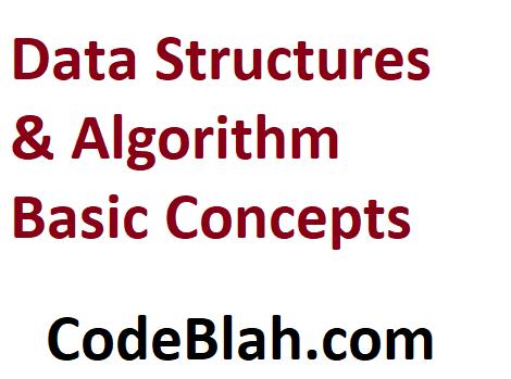 Data Structures & Algorithm Basic Concepts