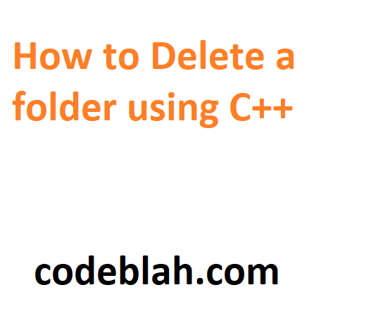 How to Delete a folder using C++