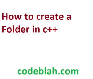 How to create a Folder in c++