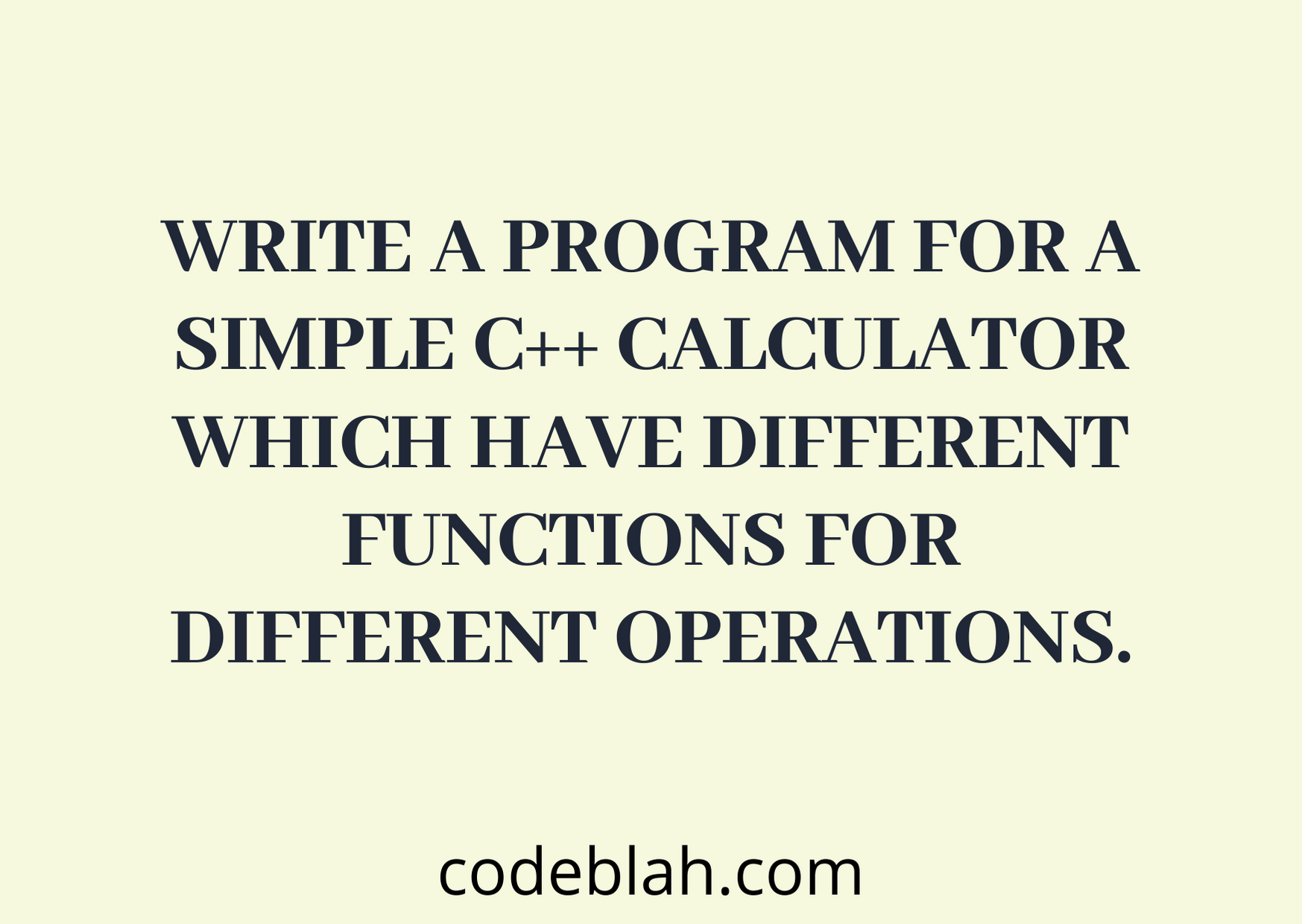 C++ Program to Make Simple Calculator
