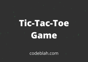 Tic-Tac-Toe Game