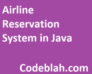Airline Reservation System in Java