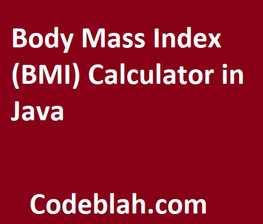 Body Mass Index (BMI) Calculator in Java