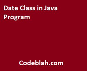 Date Class in Java Program