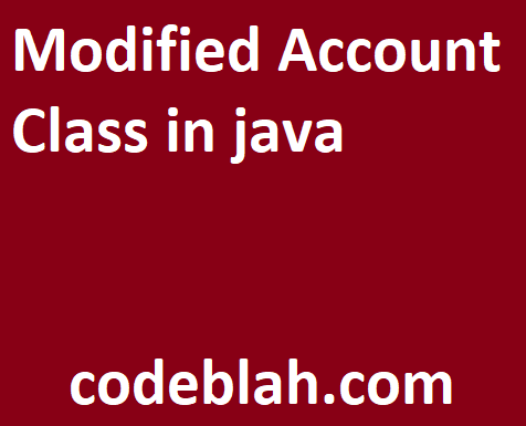 Modified Account Class in java