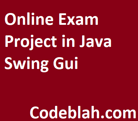 Online Exam Project in Java Swing Gui