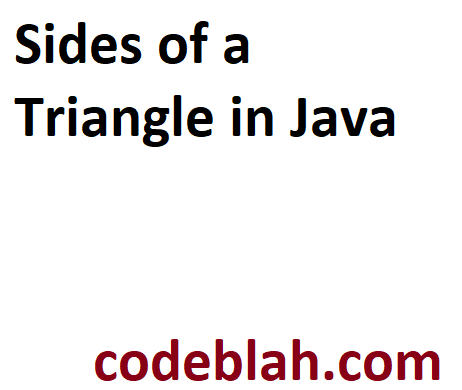 Sides of a Triangle in Java