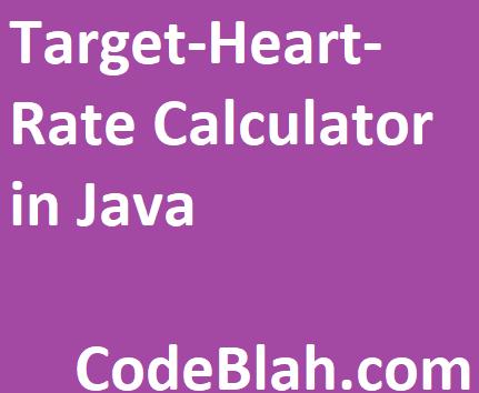 Target-Heart-Rate Calculator in Java