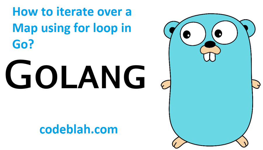 How to iterate over a Map using for loop in Go?