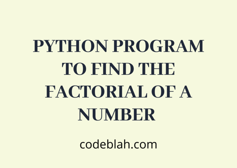 Python Program to Find the Factorial of a Number