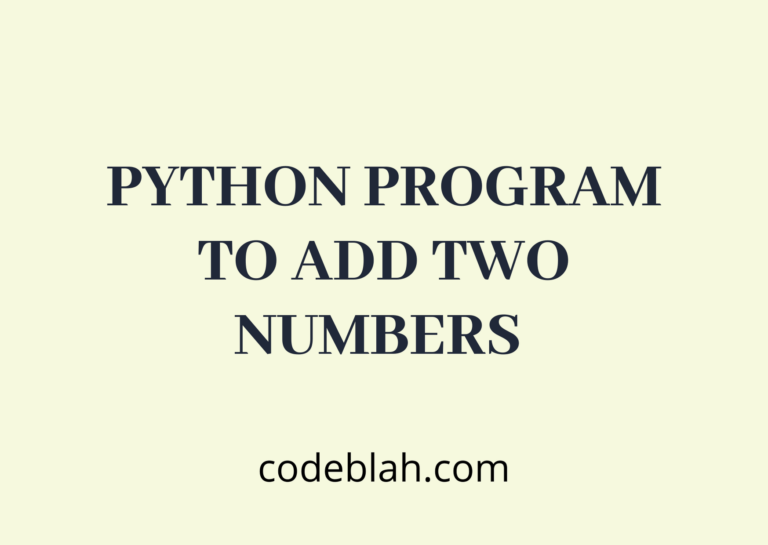 Python Program to Add Two Numbers