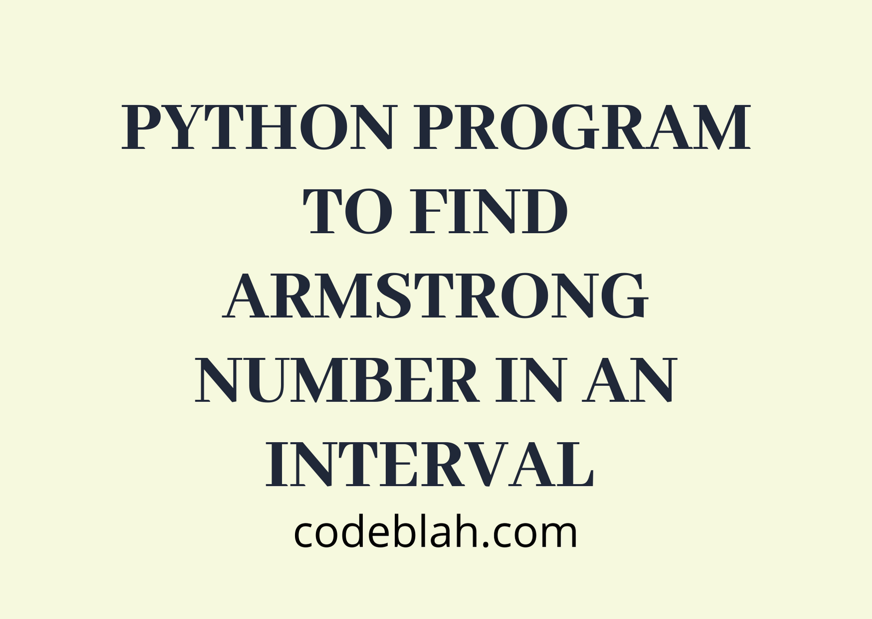 Python Program to Find Armstrong Number in an Interval