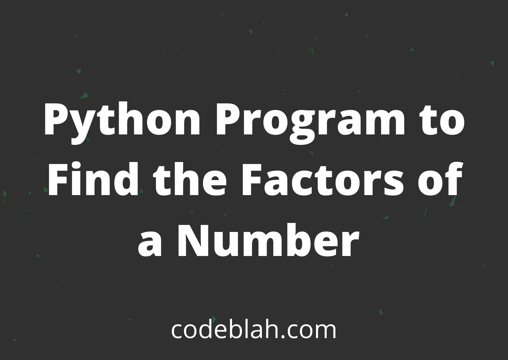 Python Program to Find the Factors of a Number