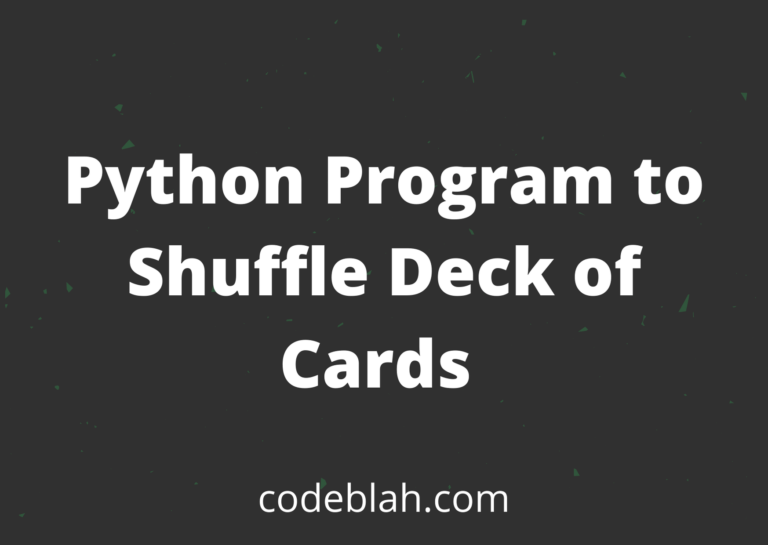 Python Program to Shuffle Deck of Cards