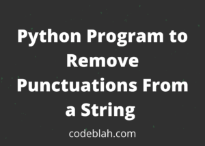 Python Program to Remove Punctuations From a String