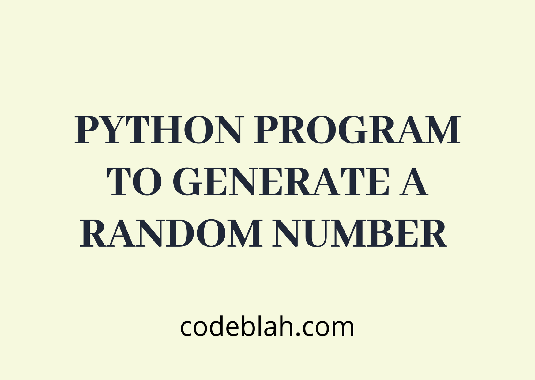 Python Program to Generate a Random Number