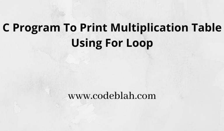 C Program to Print Multiplication Table
