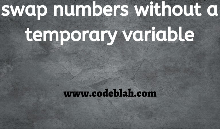 Go Program of 2 Ways to Find Swap Two Numbers and Variables