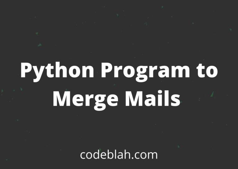 Python Program to Merge Mails