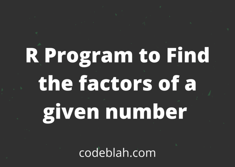 R Program to Find the Factors of a Given Number