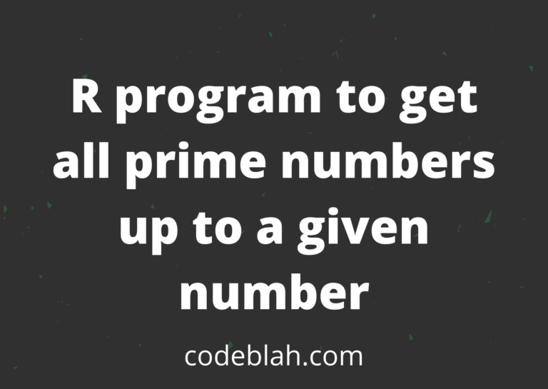 R program to get all prime numbers up to a given number